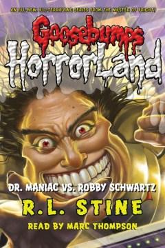 Dr. Maniac vs. Robby Schwartz - R. L Stine