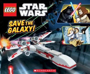 LEGO Star Wars : save the galaxy! - Ace Landers