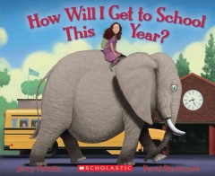 How will I get to school this year? - Jerry Pallotta