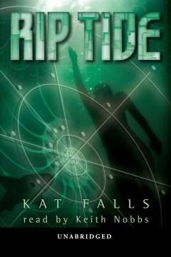 Rip tide - Kat Falls