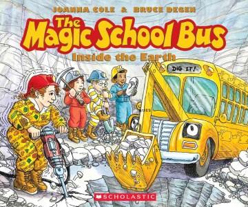 The magic school bus inside the earth - Joanna Cole
