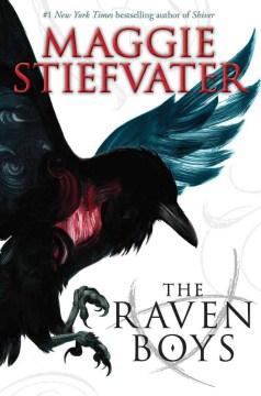 The Raven Boys  / Maggie Stiefvater - Maggie Stiefvater
