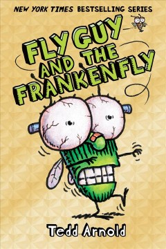 Fly Guy and the Frankenfly - Tedd Arnold