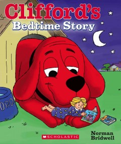 Clifford's bedtime story - Norman Bridwell