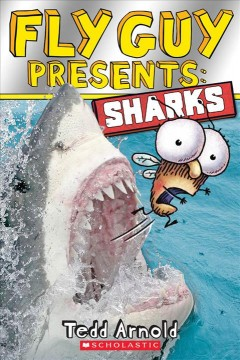 Fly Guy presents : sharks - Tedd Arnold