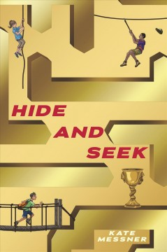 Hide and seek - Kate Messner