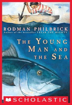 The young man and the sea - W. R. (W. Rodman) Philbrick