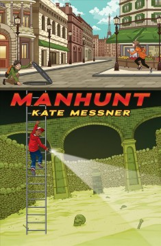 Manhunt - Kate Messner