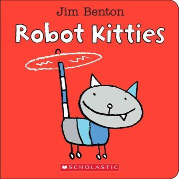 Robot kitties - Jim Benton