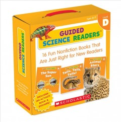 Guided science readers. Level D.