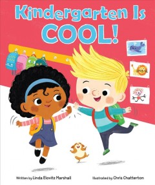 Kindergarten is cool! - Linda Elovitz Marshall