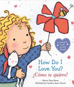 How do I love you? English & Spanish - Marion Dane Bauer