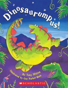 Dinosaurumpus! - Tony Mitton