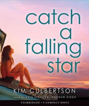 Catch a falling star. Kim Culbertson. - Kim A Culbertson