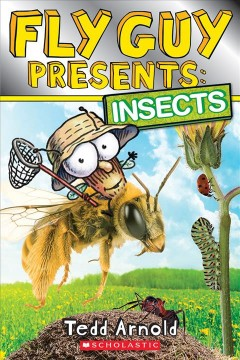 Fly Guy presents : insects - Tedd Arnold