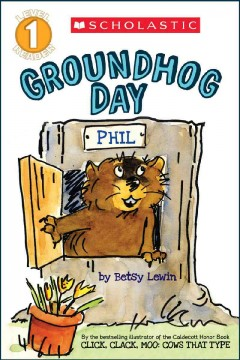 Groundhog Day - Betsy Lewin