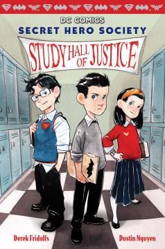 Study hall of justice - Derek Fridolfs