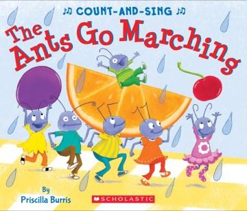 The ants go marching - Priscilla Burris