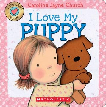 I love my puppy - Caroline Church