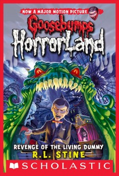 Goosebumps HorrorLand. #1, Revenge of the living dummy - R. L Stine