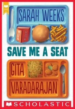 Save me a seat - Sarah Weeks