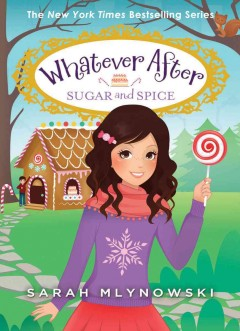 Sugar and Spice - Sarah Mlynowski