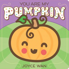 You are my pumpkin - Joyce Wan