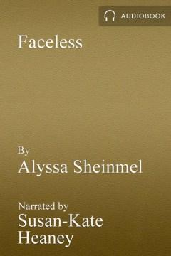 Faceless - Alyssa B Sheinmel