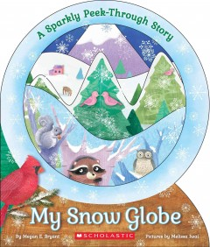 My snow globe - Megan E Bryant