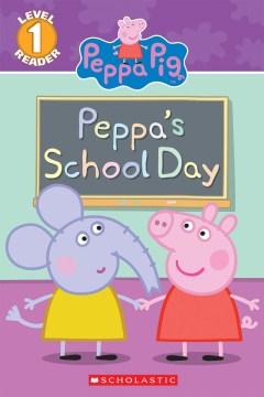 Peppa's school day - Meredith Rusu