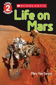 Life on Mars - Mary Kay Carson