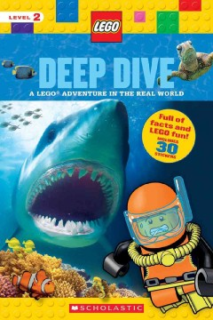 Deep dive : a LEGO adventure in the real world - Penelope Arlon
