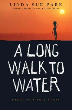 A long walk to water : a novel - Linda Sue Park