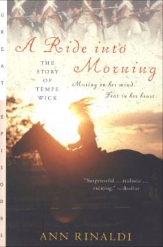 A ride into morning. Ann Rinaldi. - Ann Rinaldi