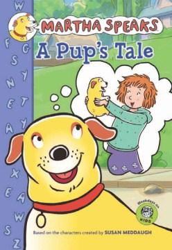 Martha speaks : A pup's tale - Jamie White