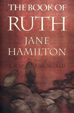 The book of Ruth - Jane Hamilton