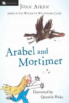 Arabel and Mortimer. Joan Aiken. - Joan Aiken