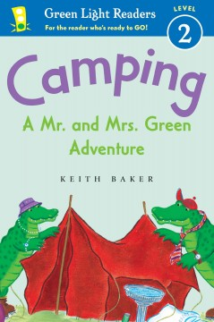 Camping : a Mr. and Mrs. Green adventure - Keith Baker