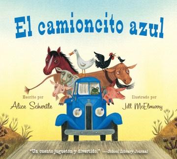 El camioncito azul - Alice Schertle