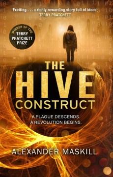 Hive Construct - Alexander Maskill