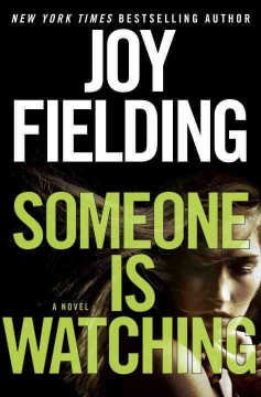 Someone Is Watching - Joy Fielding