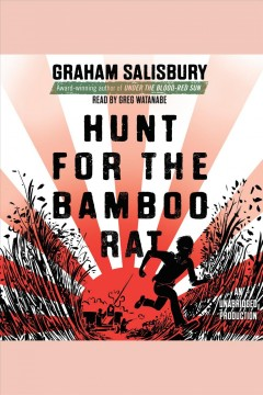 Hunt for the bamboo rat. Graham Salisbury. - Graham Salisbury