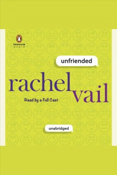 Unfriended. Rachel Vail. - Rachel Vail