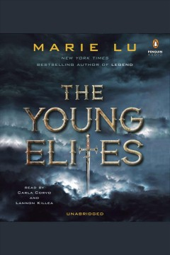 The young elites : The Young Elites Series, Book 1. Marie Lu. - Marie Lu