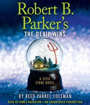Robert B. Parker's the devil wins - Reed Farrel Coleman