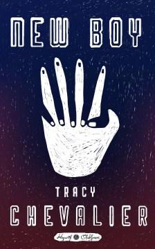 New boy - Tracy Chevalier