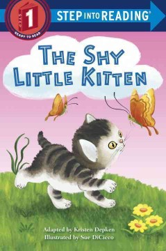 The shy little kitten - Kristen L Depken