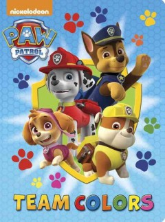 Paw patrol : Team colors.