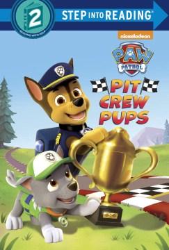 Pit crew pups - Kristen L Depken