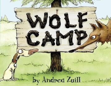 Wolf camp - Andrea Zuill